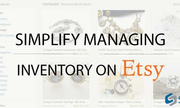 Simplify Managing your Inventory on Etsy