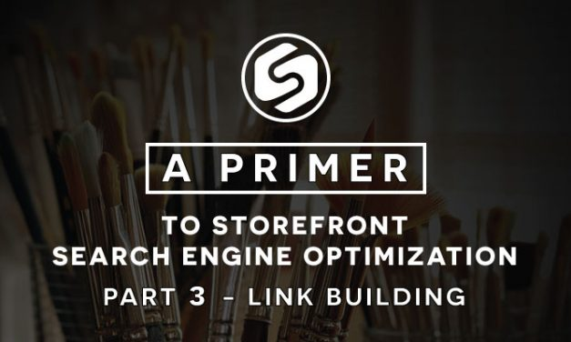 Link Building – A Primer to Storefront Search Engine Optimization Part 3