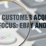 Getting More Customers: Why It's Important to Focus on eBay and Amazon