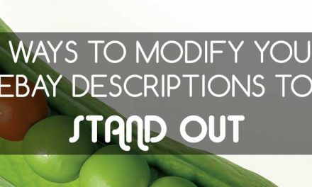 8 Ways to Modify Your eBay Descriptions to Stand Out