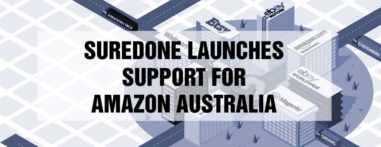 SureDone Launches Multichannel E-Commerce Platform Support for Amazon Australia