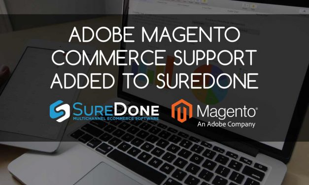 Adobe Magento Commerce Support Added to SureDone