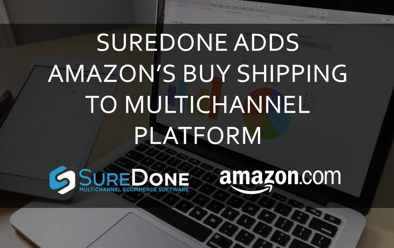 SureDone Adds Amazon's Buy Shipping to its Multichannel e-Commerce Platform